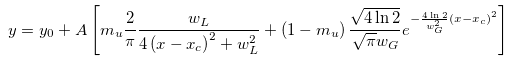 Pseudo-Voigt2 equation: y<sub>0</sub> is the offset, A is the area, w<sub>G</sub> is the Gaussian FWHM, w<sub>L</sub> is the Lorentzian FWHM, x<sub>c</sub> is the center and m<sub>u</sub> is a profile shape factor.